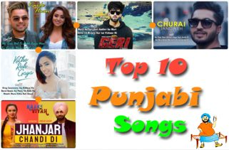 top 10 punjabi songs 2019 week 06