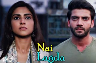nai lagda lyrics bollywood song