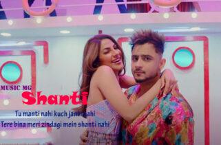 Shanti Song - Millind Gaba & Nikki Tamboli
