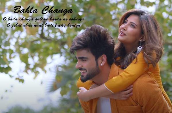 Bahla Changa Song - Inder Chahal & Upma Sharma