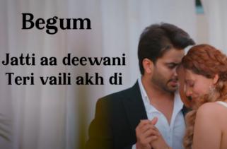 Begum Song Lyrics - Mankirt Aulakh & Sheetal Rana