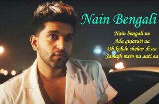 Nain Bengali Song Lyrics