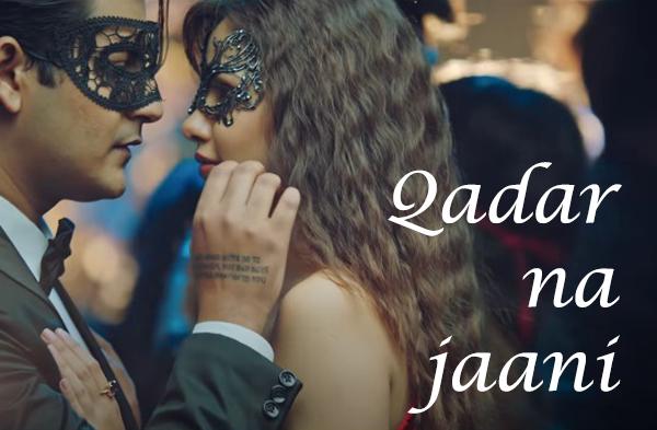 Qadar Na Jaani Song Lyrics