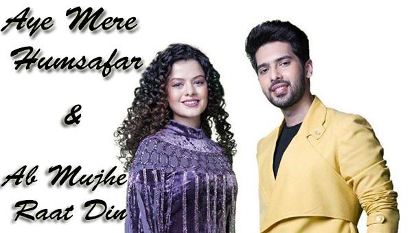 Aye Mere Humsafar - Ab Mujhe Raat Din Song | Palak Muchhal & Armaan Malik