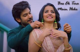 Bas Ek Tera Main Hoke Song | Shivin Narang & Mahima Makwana