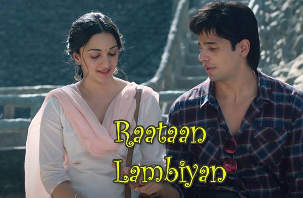 Raataan Lambiyan Song   Kiara Advani & Sidharth Malhotraa