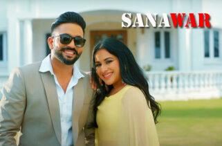 Sanawar Song | Dilpreet Dhillon and Sara Gurpal