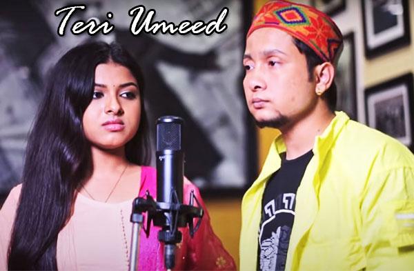 Terii Umeed Song   Pawandeep Rajan & Arunita Kanjilal