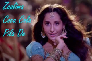 Zaalima Coca Cola Song | Nora Fatehi