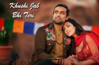 Khushi Jab Bhi Teri Song | Jubin Nautiyal & Khushalii Kumar