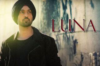 Luna Song | Diljit Dosanjh