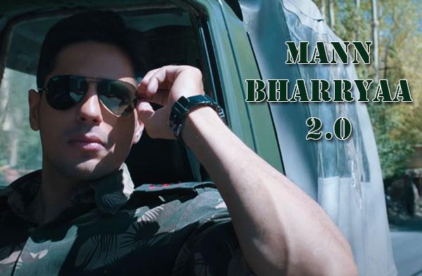 Mann Bharryaa 2.0 Song : Sidharth Malhotra