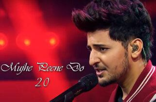 Mujhe Peene Do 2.0 Song Lyrics - Darshan Raval