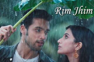 Rim Jhim Song : Parth Samthaan and Diksha Singh
